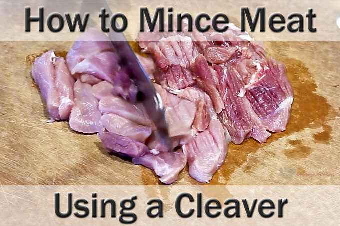 How to Mince Meat Using a Cleaver