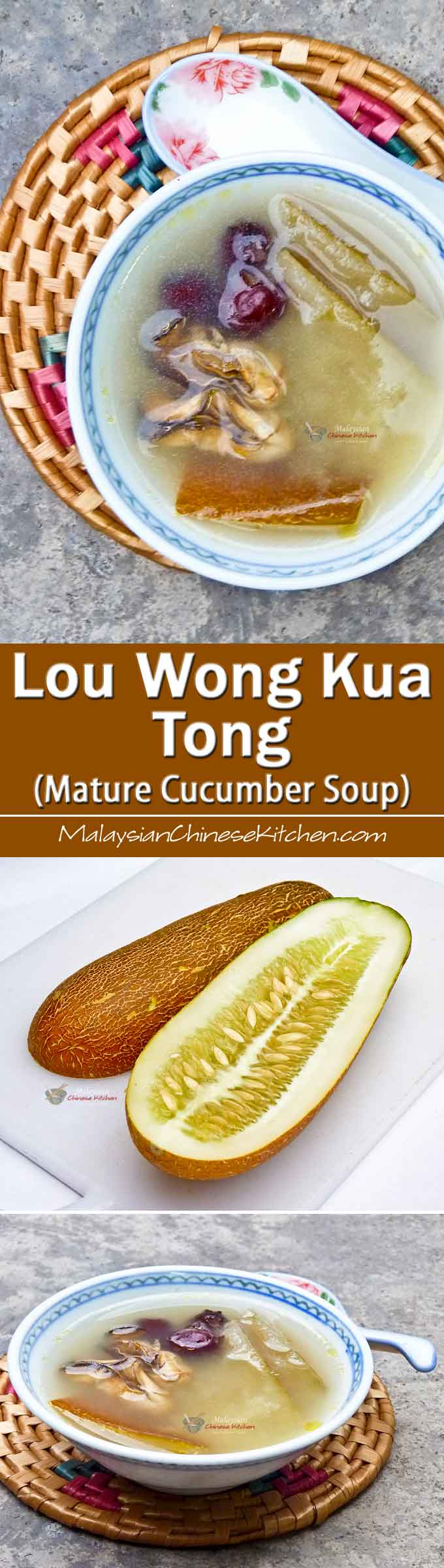 Lou Wong Kua Tong (Mature Cucumber Soup) - an easy to prepare nutritious soup. It is clear, soothing, and a perfect accompaniment to your rice meal. | MalaysianChineseKitchen.com