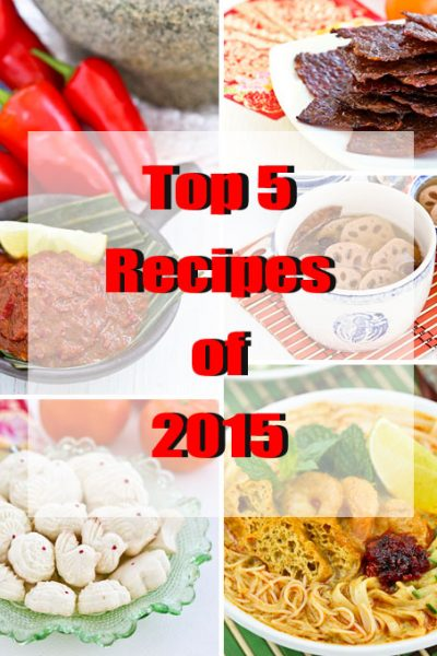 Top 5 Recipes of 2015 and 1st Blog Anniversary - the 5 most viewed recipes and the first milestone on Malaysian Chinese Kitchen | MalaysianChineseKitchen.com
