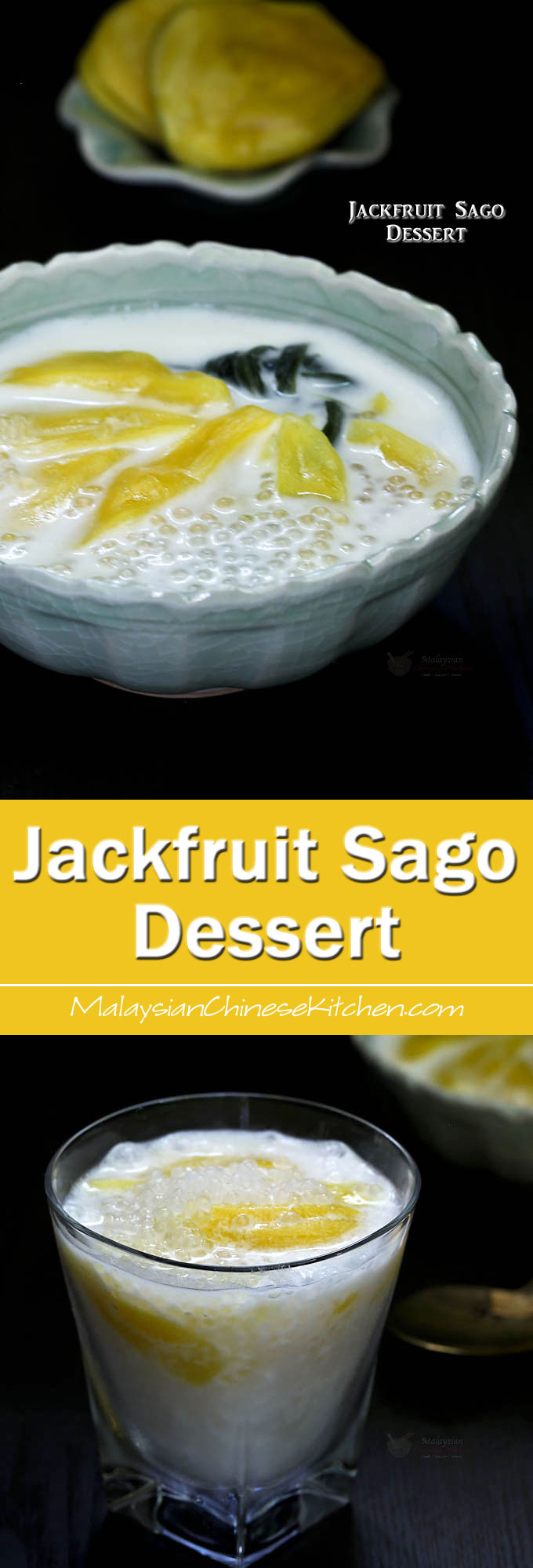 Jackfruit Sago Dessert, a Southeast Asian sweet soup consisting of nangka (jackfruit) and sago in a fragrant coconut sauce. Delicious served warm or cold. | MalaysianChineseKitchen.com