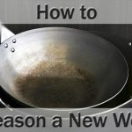 How to Season a New Wok