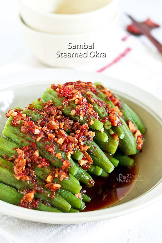 Sambal Steamed Okra with a spicy sambal belacan and soy sauce dressing.