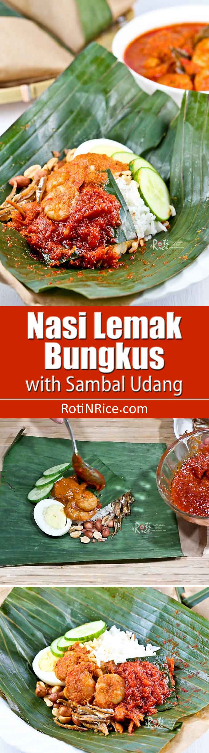 Nasi Lemak Bungkus, Malaysia's most popular breakfast now with sambal udang (prawn sambal). It is a gastronomical delight you don't want to miss. | MalaysianChineseKitchen.com