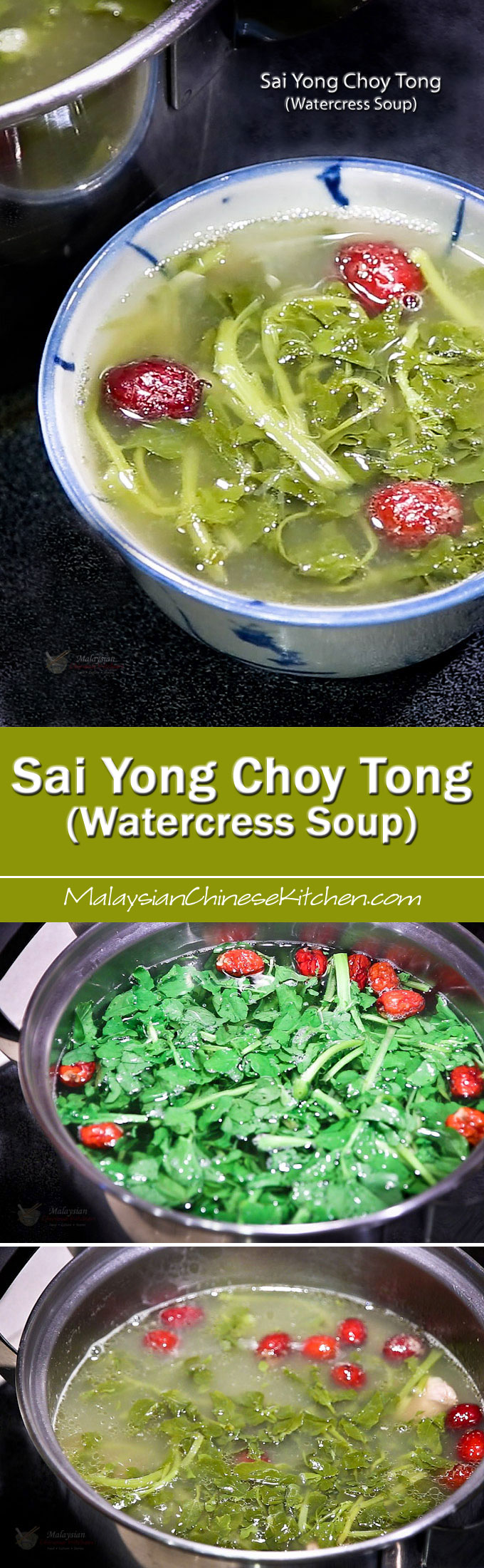 Sai Yong Choy Tong (Watercress Soup) is a slow boil, clear, and nourishing soup. It is very popular among the Malaysian Chinese.   MalaysianChineseKitchen.com