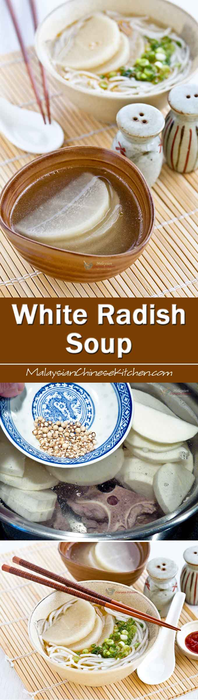 This clear peppery White Radish Soup with beef broth is soothing accompaniment to any rice meal. Also delicious served with thick rice noodles. | MalaysianChineseKitchen.com