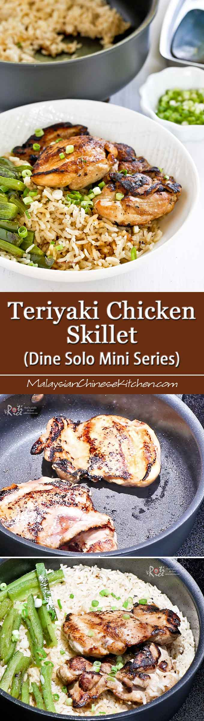 This Teriyaki Chicken Skillet uses simple ingredients yet is full of flavor. Designed for the single adult but can be easily multiplied to feed a family. | MalaysianChineseKitchen.com