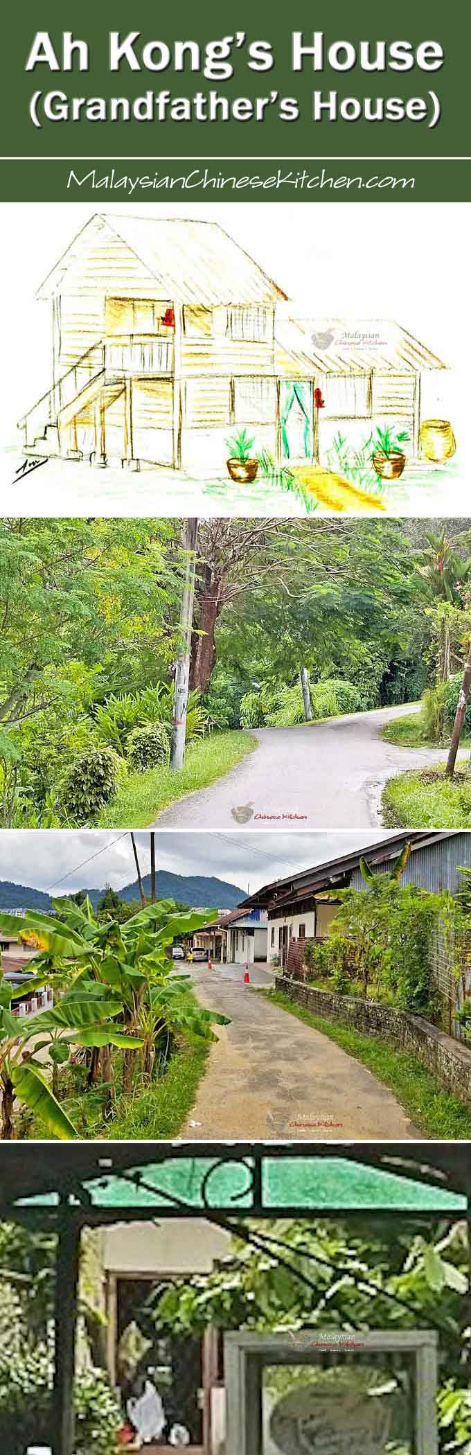 Ah Kong's House (Grandfather's House) - childhood visits to my paternal grandfather's house and Penang's idyllic rural life in the 1970's. | MalaysianChineseKitchen.com