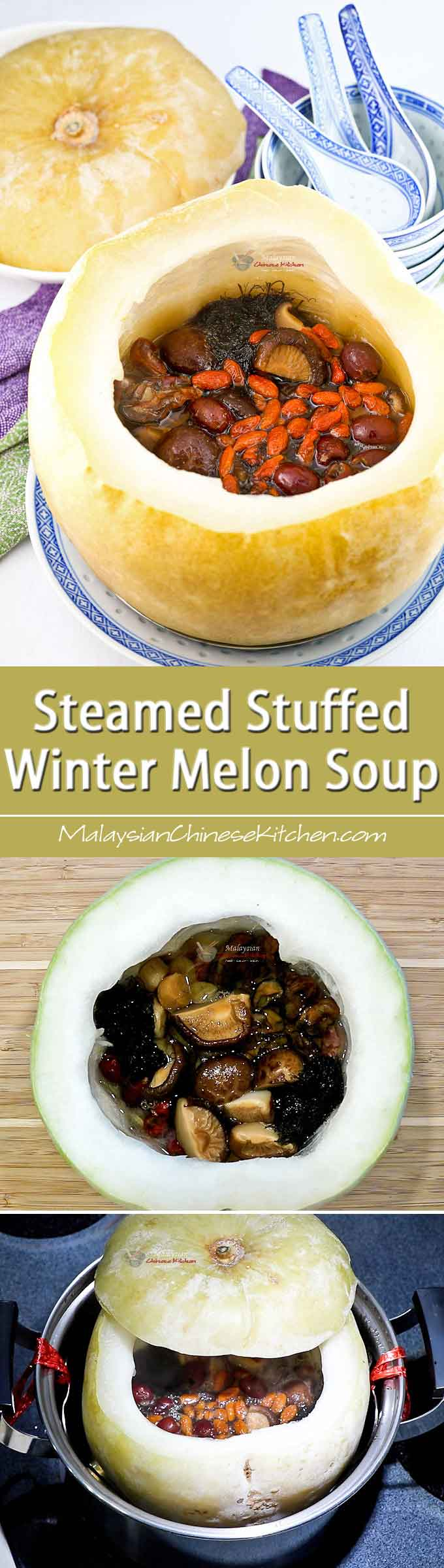 Make this special Steamed Stuffed Winter Melon Soup the centerpiece of your table spread for a family reunion or gathering. It is exciting and super delicious!| MalaysianChineseKitchen.com