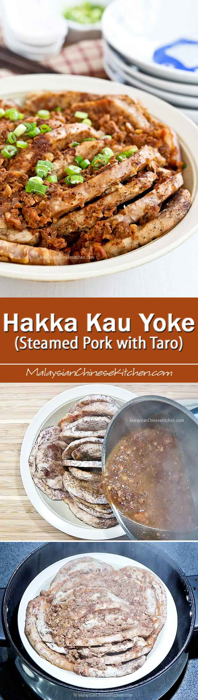A lower fat Hakka Kau Yoke (Steamed Pork with Taro) using tender sirloin roast instead of pork belly. Much faster to cook and just as tasty. | MalaysianChineseKitchen.com