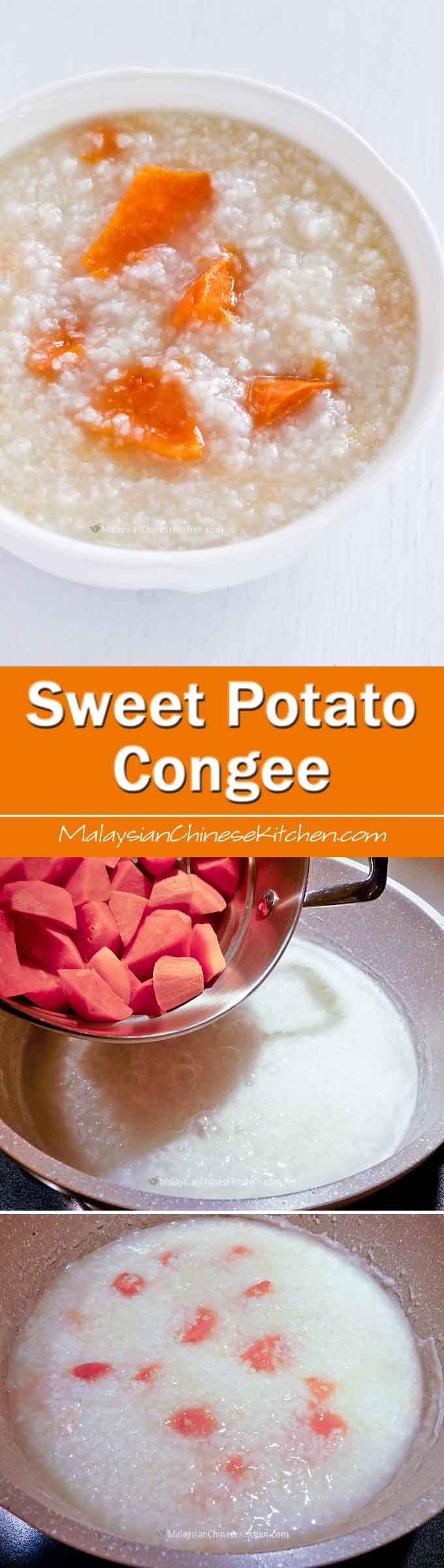 Sweet Potato Congee is a Hokkien staple consisting of plain rice porridge and tender sweet potatoes. Usually eaten with side dishes and condiments. | MalaysianChineseKitchen.com